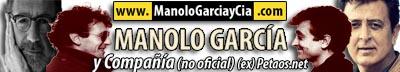 Manolo Garcia y Compañía! (ex Petaos.net)