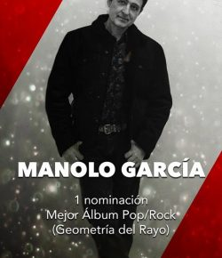Manolo García nominado por Geometría del Rayo al Grammy Latino de mejor album Pop Rock