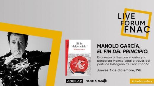 Encuentro Online con Manolo García en FNAC Forum Live 3/12 19:00h