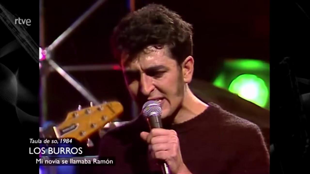 Mi novia se llamaba Ramón, Los Burros 1984